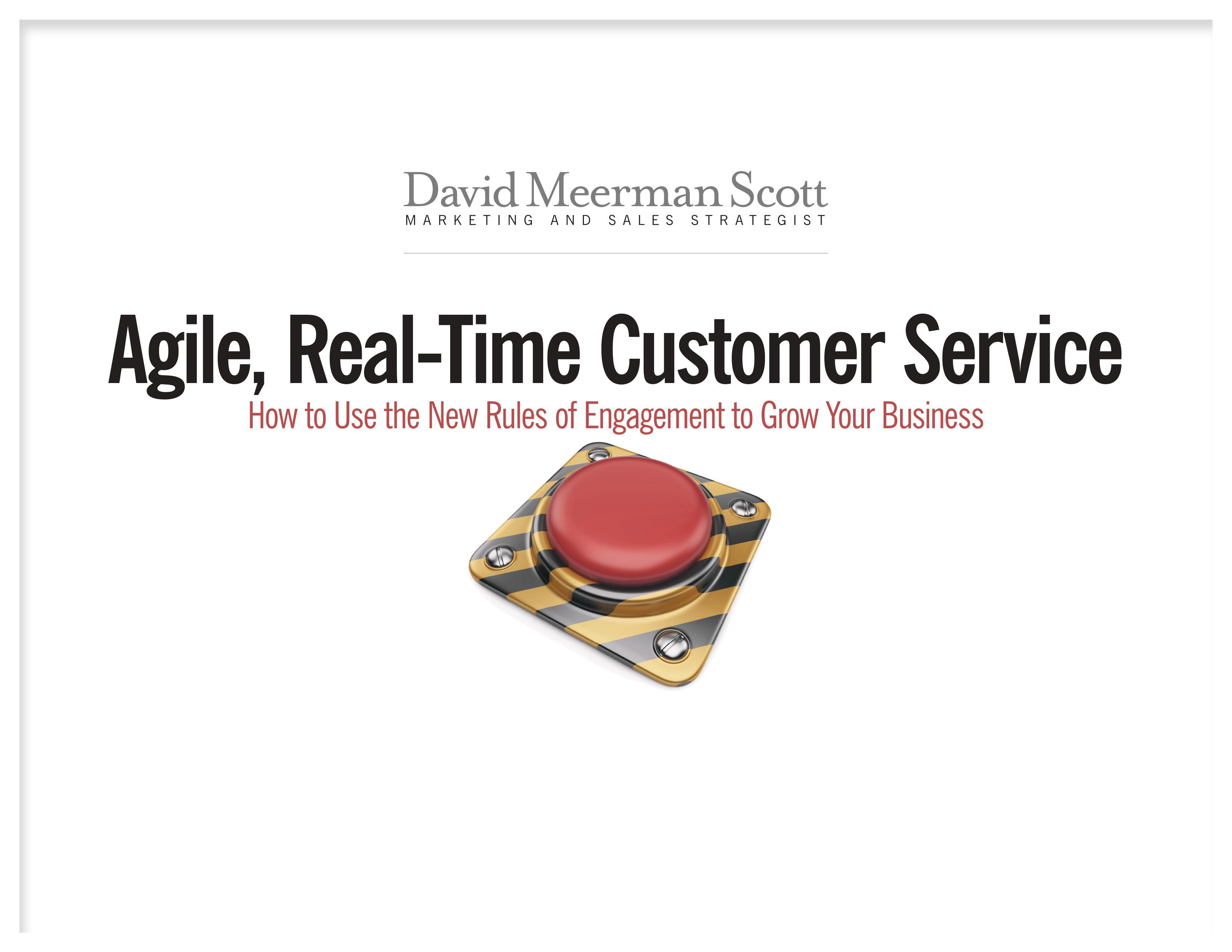 Agile, Real-Time Customer Service