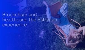 Estonia healthcare blockchain2