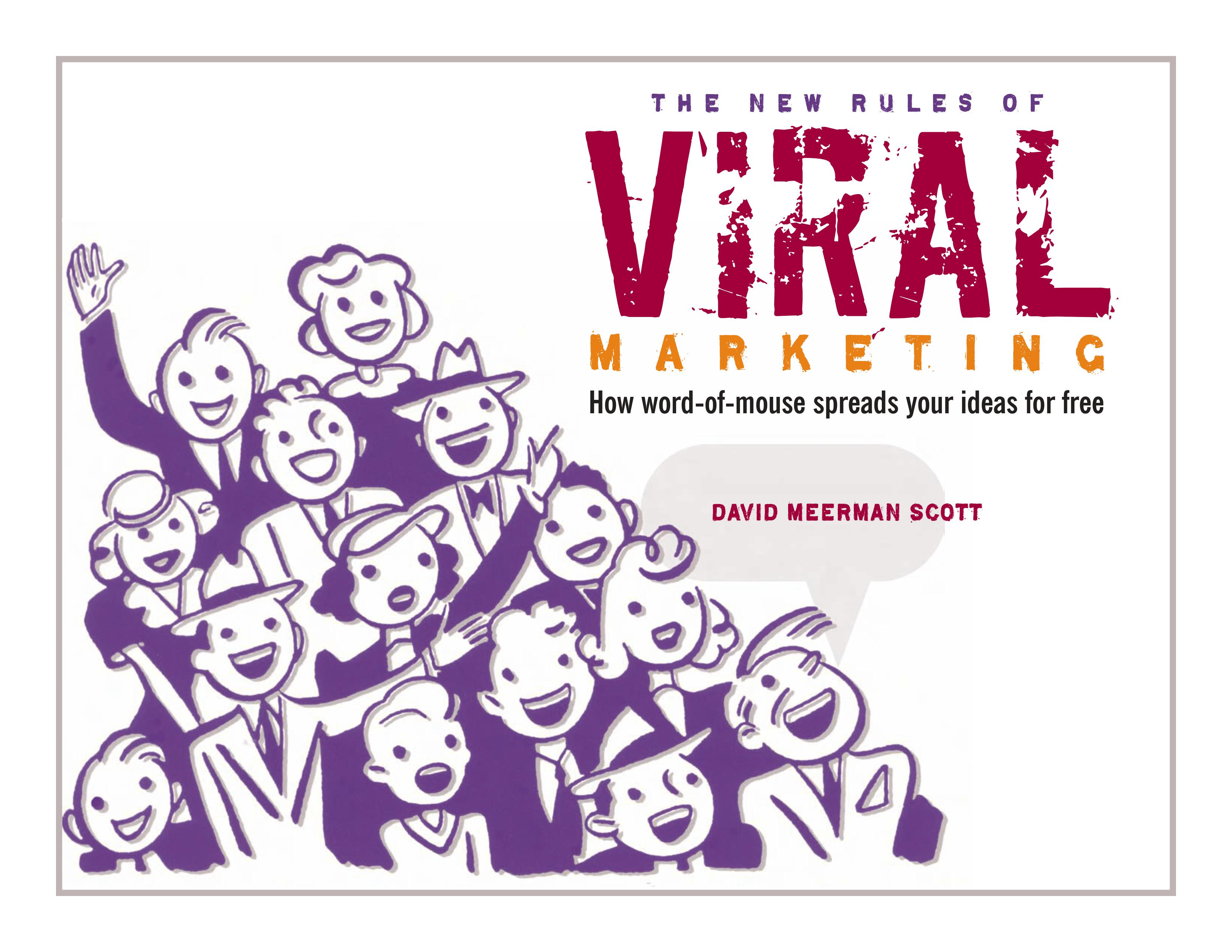 The New Rules of Viral Marketing