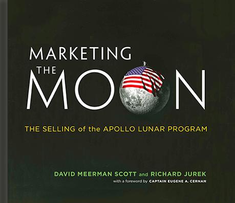 Marketing The Moon | David Meerman Scott