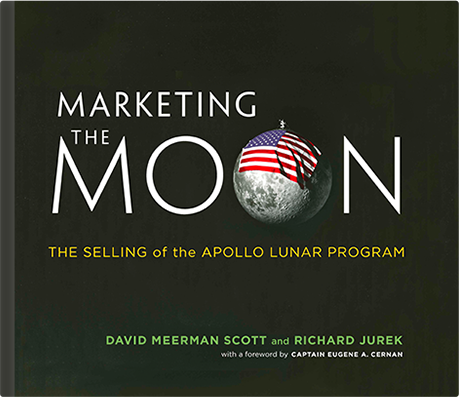 Marketing The Moon | David Meerman Scott