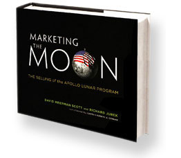 Marketing the Moon : The Selling of the Apollo Lunar Program