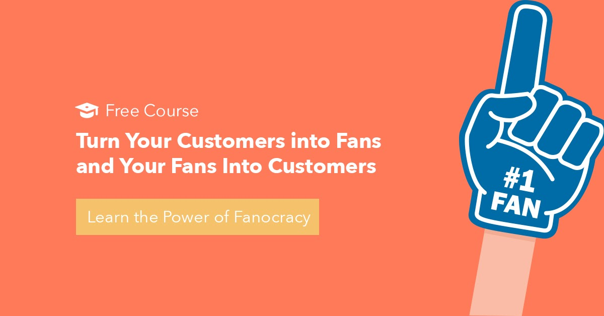 The Power of Fanocracy Free Video Training Course with HubSpot Academy